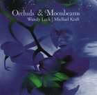 WENDY LUCK Orchids & Moonbeams album cover