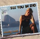 WENDY LUCK See You In Rio album cover