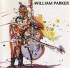 WILLIAM PARKER Lifting the Sanctions album cover