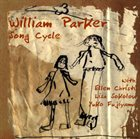 WILLIAM PARKER Song Cycle album cover