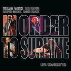 WILLIAM PARKER William Parker & In Order To Survive : Live/Shapeshifter album cover
