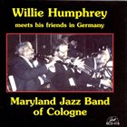 WILLIE HUMPHREY Willie Humphrey Meets the Maryland Jazz Band of Cologne album cover