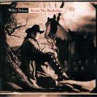 WILLIE NELSON Across The Borderline album cover