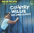 WILLIE NELSON Country Willie - His Own Songs album cover