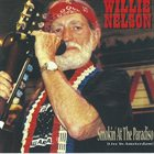 WILLIE NELSON Smokin' At The Paradiso (Live in Amsterdam) album cover