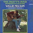 WILLIE NELSON The Party's Over album cover