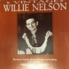 WILLIE NELSON Vintage Willie Nelson - Sixteen Early Recordings Including The Original