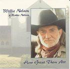 WILLIE NELSON Willie Nelson & Bobbie Nelson : How Great Thou Art album cover