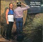WILLIE NELSON Willie Nelson & Roger Miller : Old Friends album cover