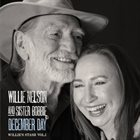 WILLIE NELSON Willie Nelson And Sister Bobbie : Willie's Stash, Vol. 1: December Day album cover