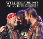 WILLIE NELSON Willie Nelson And The Boys : Willie's Stash Vol. 2 album cover