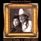 WILLIE NELSON Willie Nelson, Kimmie Rhodes : Picture In A Frame album cover
