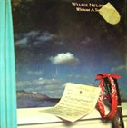 WILLIE NELSON Without A Song album cover