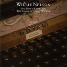 WILLIE NELSON You Don't Know Me: The Songs Of Cindy Walker album cover