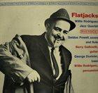 WILLIE RODRIGUEZ (PERCUSSION) Flatjacks album cover