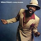 WILSON PICKETT A Funky Situation album cover