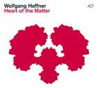 WOLFGANG HAFFNER Heart Of The Matter album cover