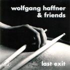 WOLFGANG HAFFNER Last Exit album cover