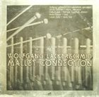 WOLFGANG LACKERSCHMID Mallet Connection album cover