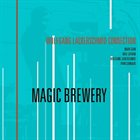 WOLFGANG LACKERSCHMID Wolfgang Lackerschmid Connection - Mark Egan, Karl Latham, Ryan Carniaux, Wolfgang Lackerschmid : Magic Brewery album cover