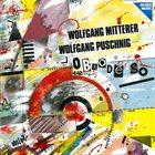 WOLFGANG PUSCHNIG Wolfgang Puschnig / Wolfgang Mitterer : Obsoderso album cover