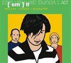(EM)(WOLLNY SCHAEFER KRUSE ) II album cover