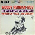 WOODY HERMAN 1963 – The Swingin'est Big Band Ever album cover