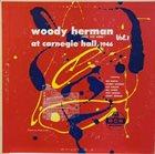 WOODY HERMAN At Carnegie Hall, 1946 - Vol. I album cover