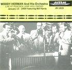 WOODY HERMAN Live At Peacock Lane Hollywood January 13 - 1958 album cover