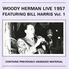 WOODY HERMAN Live Featuring Bill Harris, Vol. 1 album cover