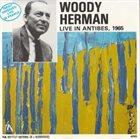 WOODY HERMAN Live In Antibes, 1965 album cover