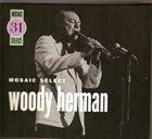 WOODY HERMAN Mosaic Select 31 album cover