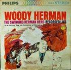 WOODY HERMAN The Swinging Herman Herd-Recorded Live album cover