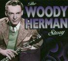 WOODY HERMAN The Woody Herman Story album cover