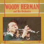 WOODY HERMAN Woody Herman And His Orchestra album cover
