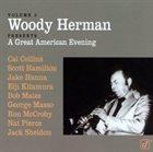 WOODY HERMAN Woody Herman Presents, Volume 3: A Great American Evening album cover