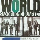 WORLD SAXOPHONE QUARTET Rhythm and Blues album cover