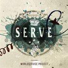 WORLDSERVICE PROJECT Serve album cover
