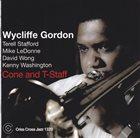 WYCLIFFE GORDON Cone and T-Staff album cover