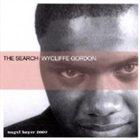 WYCLIFFE GORDON The Search album cover