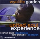 WYCLIFFE GORDON United Soul Experience album cover