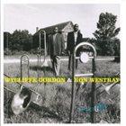 WYCLIFFE GORDON Wycliffe Gordon & Ron Westray : Bone Structure album cover