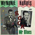WYNONIE HARRIS Rock Mr. Blues album cover