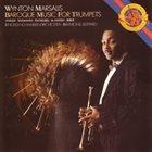 WYNTON MARSALIS Baroque Music for Trumpets album cover