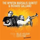 WYNTON MARSALIS The Wynton Marsalis Quintet & Richard Galliano - From Billie Holiday to Edith Piaf: Live in Marciac album cover