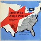 YANK LAWSON Lawson-Haggart Jazz Band : South Of The Mason-Dixon Line album cover
