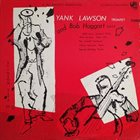 YANK LAWSON Yank Lawson And Bob Haggart With Jerry Jerome And His Orchestra album cover