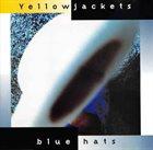 YELLOWJACKETS Blue Hats album cover
