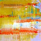 YELLOWJACKETS Cohearence album cover