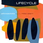 YELLOWJACKETS Lifecycle (feat. Mike Stern) album cover